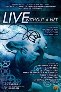 Live Without a Net, edited by Lou Anders