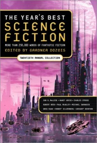 Year's Best Science Fiction #20, edited by Gardner Dozois
