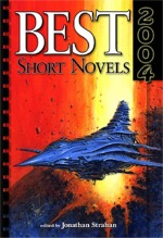 Year's Best Short Novels, edited by Jonathan Strahan